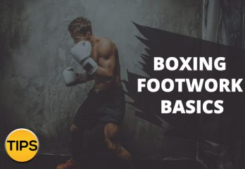Boxing-Footwork-Tips-Basics