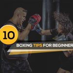 Boxing Tips, Tricks and Techniques for Beginners