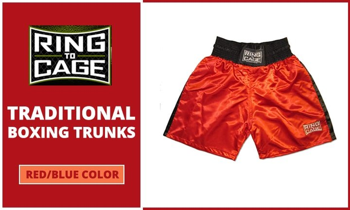 Ring to Cage Traditional Boxing Trunks