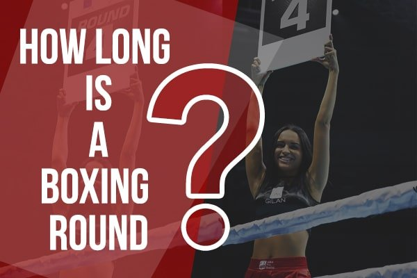 how-long-is-a-boxing-round